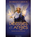 Déesses et Anges - Éveillez vos dons spirituels