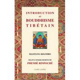 Introduction au Bouddhisme Tibétain