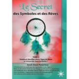Le secret des Symboles et des Rêves tome.2