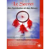 Le secret des symboles et des rêves - Tome 1