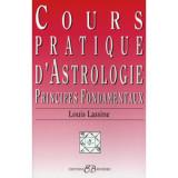 Cours pratique d 'astrologie-principes fondamentaux